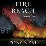 Fire Beach | Toby Neal