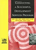 img - for Conducting a Successful Development Services Program by Kent E. Dove (2001-12-15) book / textbook / text book