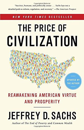 Download The Price of Civilization: Reawakening American Virtue and