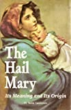The Hail Mary, Rene Laurentin, 0962597570