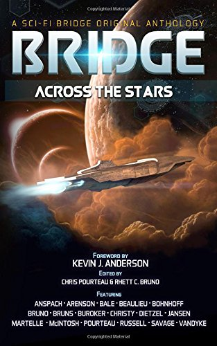 Bridge Across the Stars: A Sci-Fi Bridge Anthology pdf epub