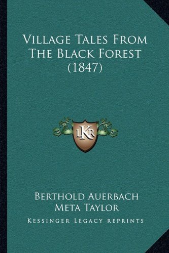 Village Tales From The Black Forest (1847)