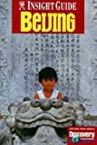 img - for Insight Guides Beijing (China Series) book / textbook / text book