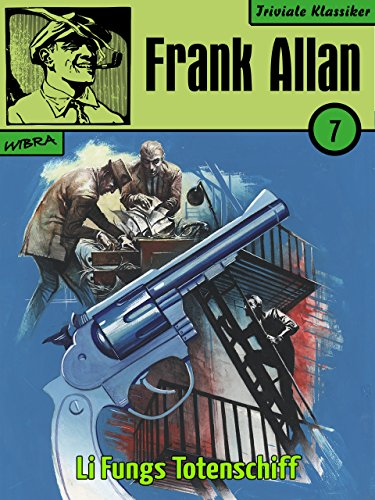 frank-allan-07-li-fungs-totenschiff-german-edition