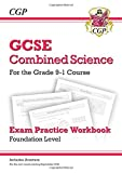 Grade 9-1 GCSE Combined Science: Exam Practice Workbook (with answers) - Foundation (CGP GCSE Combined Science 9-1 Revision)