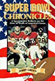 Super Bowl Chronicles, Jerry Green, 1570280509