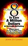 8 Fundamentals that will Explode Your Network Marketing Business, John Di Lemme, 0557012511