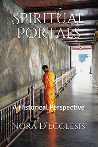Spiritual Portals: A Historical Perspective (For The Beauty Of The Earth Chords)