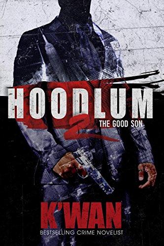 Hoodlum 2: The Good Son (A Hoodlum Novel)