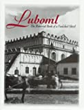 Luboml : The Memorial Book of a Vanished Shtetl, Kagan, Berl, 0881255807