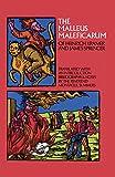 The Malleus Maleficarum of Heinrich Kramer and James Sprenger (Dover Occult)