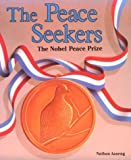 The Peace Seekers, Nathan Aaseng, 0822596040