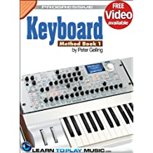 Keyboard Lessons: Teach Yourself How to Play Keyboard (Free Video Available) (Progressive) (English Edition)