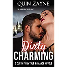Dirty Charming: 2 Curvy Fairy Tale Romance Novels