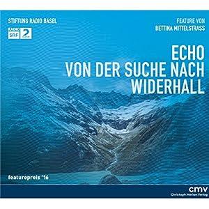 Echo: Von der Suche nach Widerhall Audiobook