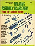 Gun Digest Book of Firearms Assembly/Disassembly, J. B. Wood, 0695814192