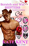 Scratch and Win Shifters: CAT Valentine Love (Lovebites Lottery Book 3)