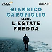 L'estate fredda Audiobook by Gianrico Carofiglio Narrated by Gianrico Carofiglio