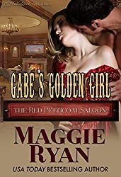 Gabe's Golden Girl (The Red Petticoat Saloon)