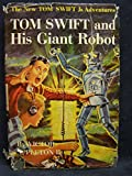 img - for Tom Swift and His Giant Robot (The New Tom Swift Jr. Adventures, Book 4) book / textbook / text book