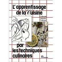 L'apprentissage de la cuisine par les techniques culinaires