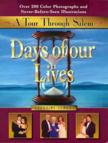 Days Of Our Lives by Lorraine Zenka