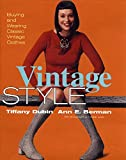 Vintage Style, Ann E. Berman and Tiffany Dubin, 0060194758