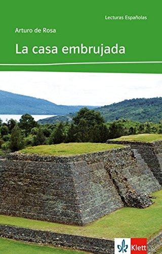 La casa embrujada: Dos detectives en México. Spanische Lektüre für das 2. und 3. Lernjahr (Lecturas españolas)