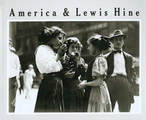 Lewis Hine Child Labor Photos - America and Lewis Hine: Photographs, 1904-1940 (Aperture Monograph)