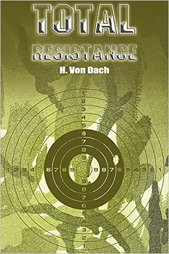 new arrival 8af7d f6e34 Total Resistance  H. Von Dach  9781607963042  Amazon.com  Books