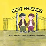 Best Friends, Morris L. Cohen and Miriam Cohen, 1416965017