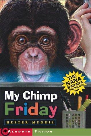 My Chimp Friday: The Nana Banana Chronicles ebook