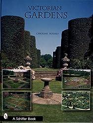 Victorian Gardens (Schiffer Book)