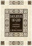 Daughters of God, S. Michael Wilcox, 1590384059