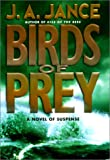 Birds of Prey, J. A. Jance, 038097407X