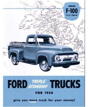 Brochure 1954 (1954 Ford F100 Truck Sales Brochure Literature Book)