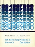 Self-Correcting Problems in Finance, Ronald I. Robinson and I. Roland, 0205054447