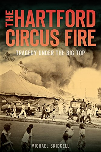 hartford-circus-fire-the-tragedy-under-the-big-top-disaster