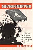 Microchipped, Beverly K. Eakman, 0894202944