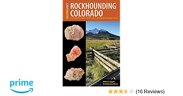 Rockhounding Colorado: A Guide to the State's Best Rockhounding