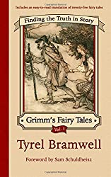 Finding the Truth in Story (Grimm's Fairy Tales) (Volume 1)