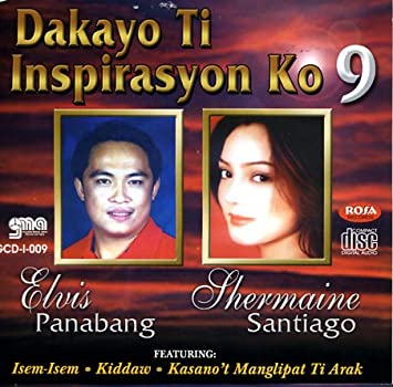 Best Of Ilocano Love Songs: Dakayo Ti Inspirasyon Ko Vol  9