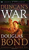 Front cover for the book Duncan's War by Douglas Bond