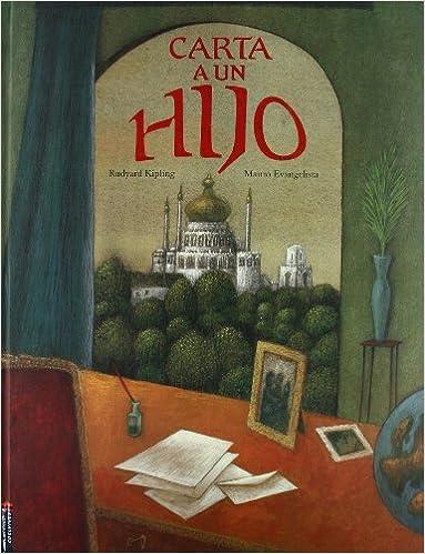 Carta a un hijo (Spanish Edition): Rudyard Kipling, Llanos ...