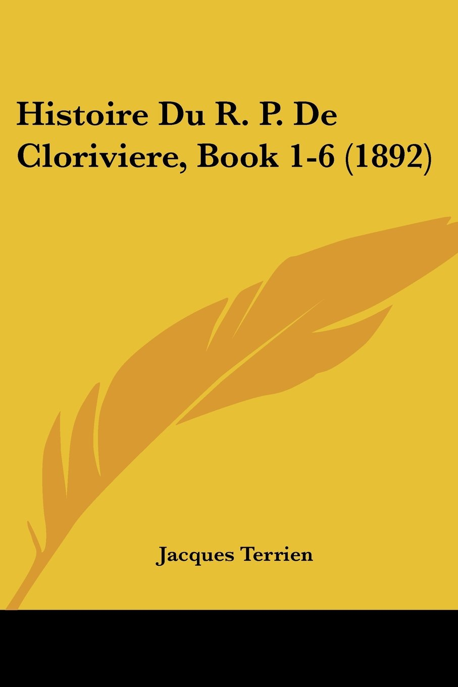 Download Histoire Du R. P. De Cloriviere, Book 1-6 (1892) (French Edition) pdf