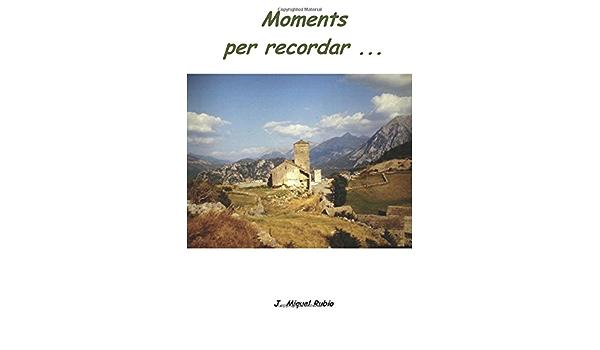 Moments per recordar...: Amazon.es: Rubio Ventayols, Josep ...