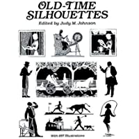 Old-time Silhouettes (Dover Pictorial Archive Series)