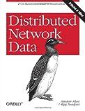 Distributed Network Data, Alasdair Allan, Kipp Bradford, 1449360262
