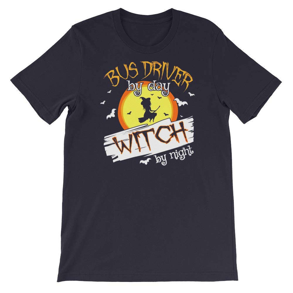 Bus Driver by Day Witch by Night Funny Halloween Day Shirt Great Gifts Idea T-Shirt