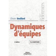 DYNAMIQUES D'ÉQUIPES (LES) (PRIX MANPOWER)